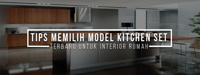 model-kitchen-set-terbaru