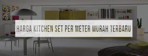harga-kitchen-set-per-meter
